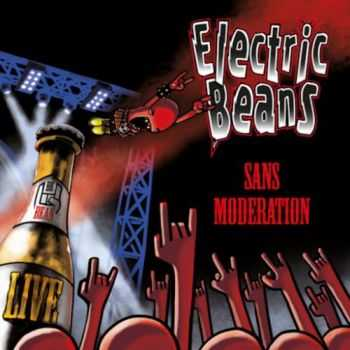 Electric Beans - Sans Moderation (2016)
