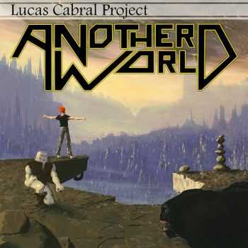 Lucas Cabral Project (ex-Distorted Evolution) - Another World (2014)