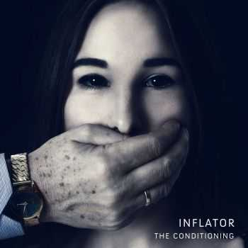 Inflator - The Conditioning (2016)