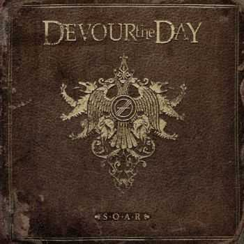 Devour The Day - S.O.A.R (2016)