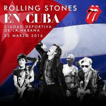 The Rolling Stones - Live In Cuba (Bootleg) (2016)