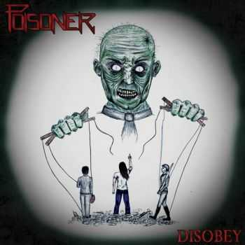 Poisoner - Disobey (ep 2015)
