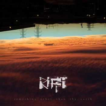 RIFFT - Something Other Than The Earth [EP] (2016)