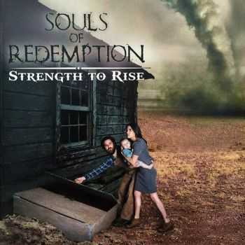 Souls Of Redemption - Strength To Rise (2016)