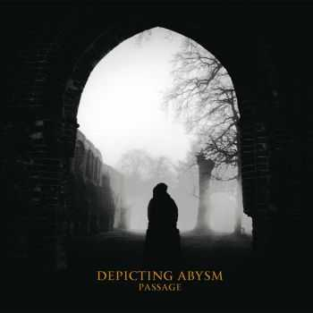 Depicting Abysm - Passage (2016)