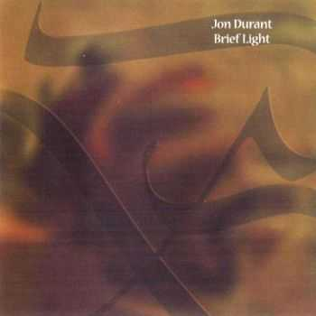 Jon Durant - Brief Light (2001) Lossless