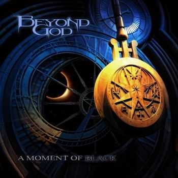 Beyond God - A Moment Of Black (2016)