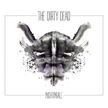 The Dirty Dead - Nightingale (2016)