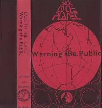 Back To The Planet - Warning The Public (1991)