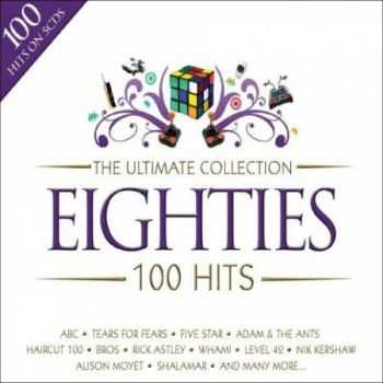 VA - The Ultimate Collection: Eighties 100 Hits (5CD) 2008