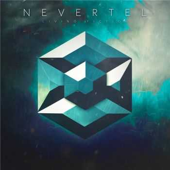 Nevertel - Living Fiction (2016)