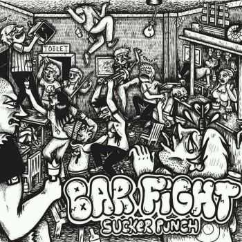 Bar Fight - Sucker Punch [ep] (2016)