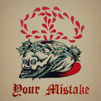 Your Mistake - Self-Titled [EP] (2015)