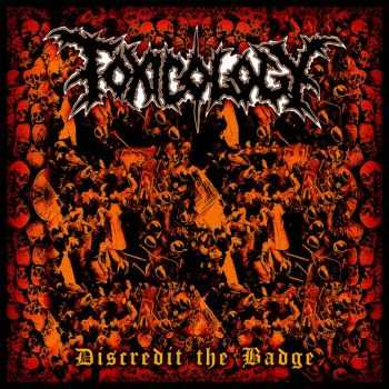 Toxicology - Discredit The Badge [DEMO] (2016)