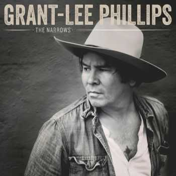 Grant-Lee Phillips - The Narrows (2016)