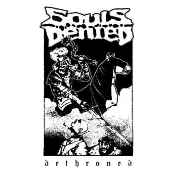 Souls Denied - Dethroned(ep 2015)