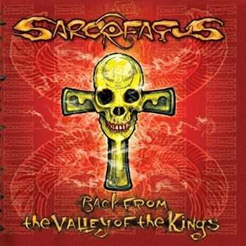 Sarcofagus - Back From The Valley Of The Kings (2016)