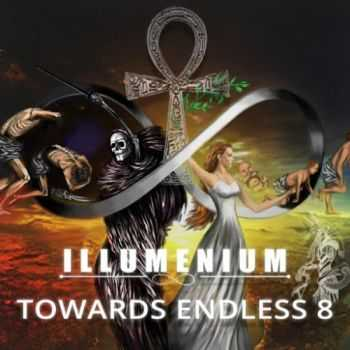 Illumenium - Towards Endless 8 (2016)