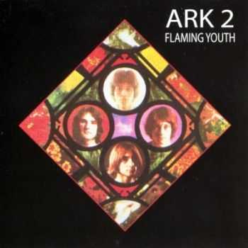 Flaming Youth - Ark 2 (1969) [Reissue 2004] Lossless