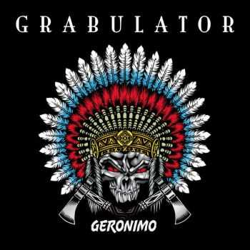 Grabulator - Geronimo (2016)