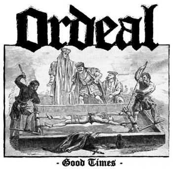 ORDEAL - Good Times [Demo] (2016)