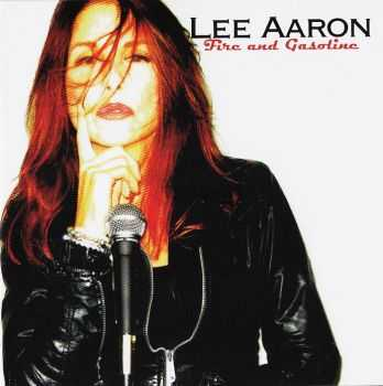 Lee Aaron -  Fire And Gasoline  (2016) LOSSLESS+MP3