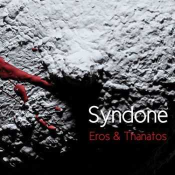 Syndone - Eros & Thanatos (2016)