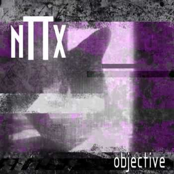 nTTx - Objective (EP) (2016)