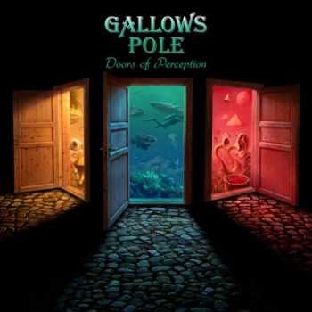 Gallows Pole - Doors Of Perception (2016)