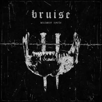 BRUISE - Vicious Cycle [ep] (2016)