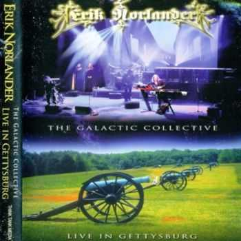 Erik Norlander - The Galactic Collective: Live in Gettysburg [2CD] (2012) Lossless
