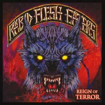Rabid Flesh Eaters - Reign of Terror (2016)