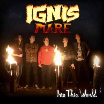 Ignis Mare - Into This World (2016)