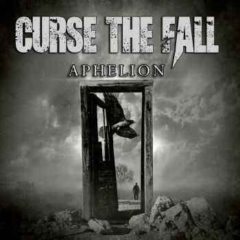 Curse The Fall - Aphelion (2016)