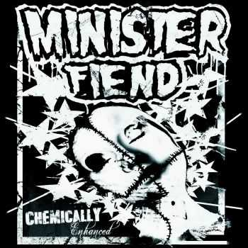 Minister Fiend - Chemically Enhanced (2016)