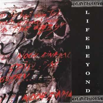 Deathrow - Life Beyond (1992) LOSSLESS + MP3