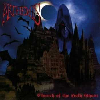 Arthemis - Church Of The Holy Ghost (1999)