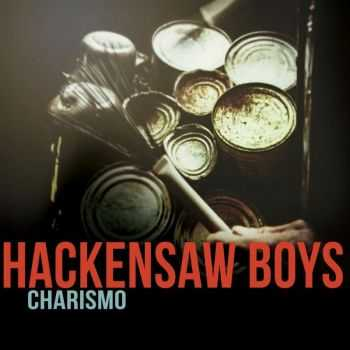 The Hackensaw Boys - Charismo (2016)