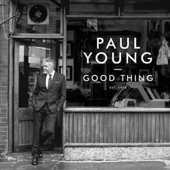 Paul Young - Good Thing (2016)
