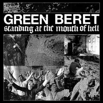 Green Beret - Standing At The Mouth Of Hell (2016)