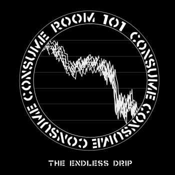 Room 101 - The Endless Drip (2016)