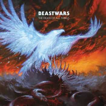 Beastwars - The Death Of All Things (2016)