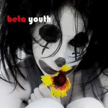 Beta Youth - We're Hollow (2016)