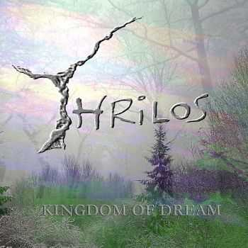 Thrilos - Kingdom Of Dream (2016)