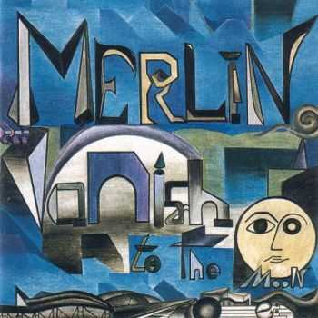 Merlin - Vanish To The Moon (1989)