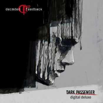 Decoded Feedback - Dark Passenger (Deluxe Edition) (2016)