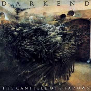 Darkend - The Canticle of Shadows (2016)