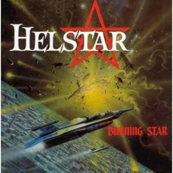 Helstar - Burning Star 1984 / Demo 1983 (Reissue 1999)