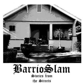Barrio Slam - Stories from the Streets (2016)