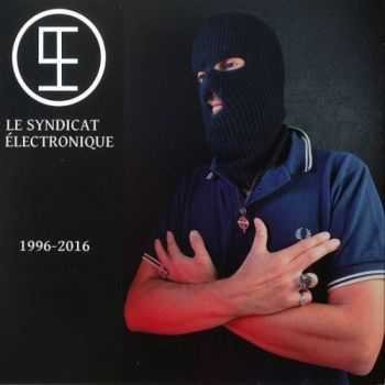 Le Syndicat Electronique - 1996-2016 (2016)